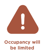 occupancy will be limited
